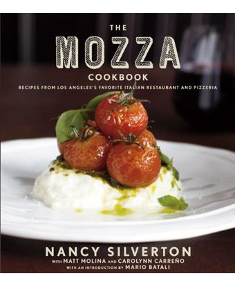 The Mozza Cookbook: Recipes from Los Angeles&#x27;s Favorite Italian Restaurant and Pizzeria