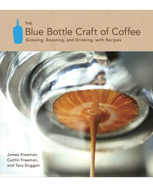 The_blue_bottle_craft_of_coffee_by_james_freeman_caitlin_freeman_tara_duggan