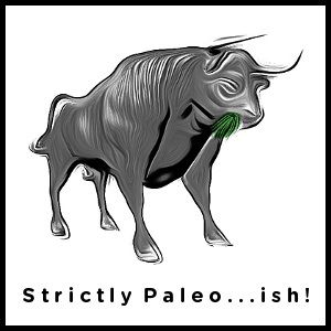 Strictly Paleo...ish!