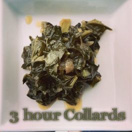3 hour Collards