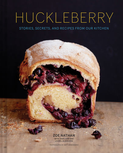 Huckleberry: Zoe Nathan's Warm, Beautiful, Messy Celebration of Breakfast