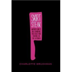 Charlotte Druckman, author of Skirt Steak