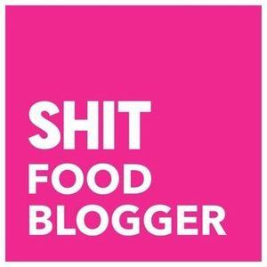 Shit Food Blogger